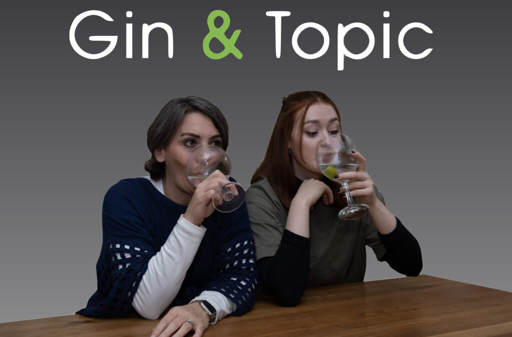 Gin & Topic